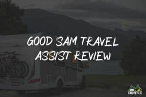 Good Sam Travel Assist Review