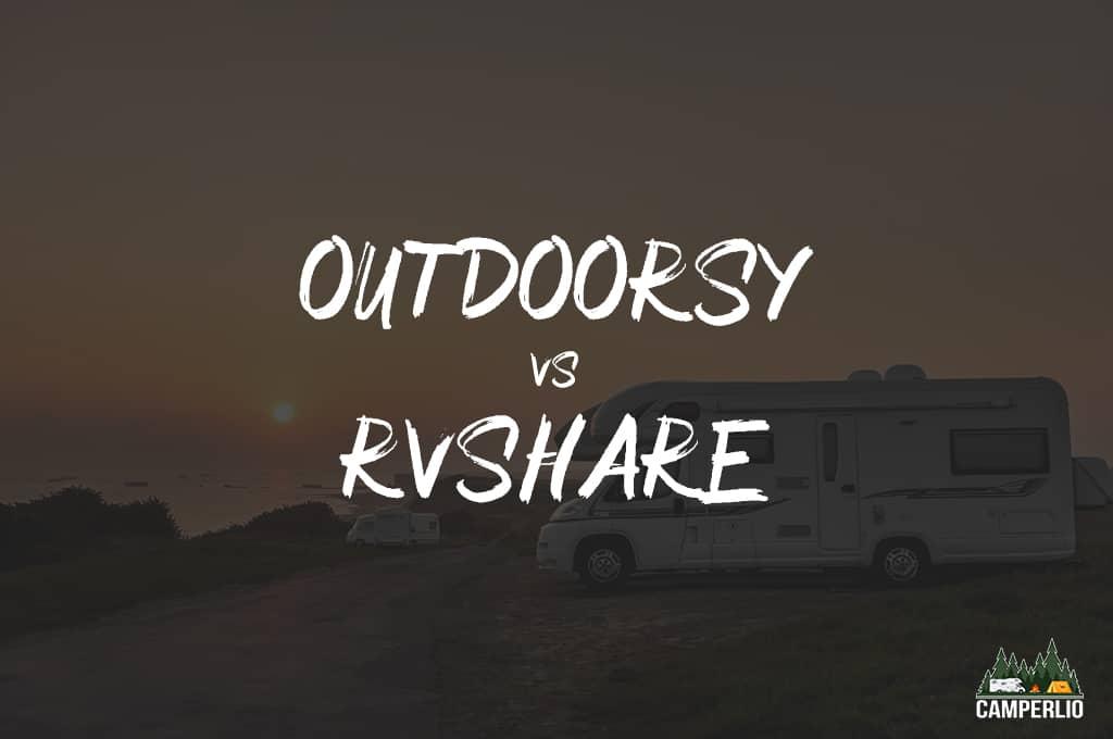Outdoorsy Vs RVshare